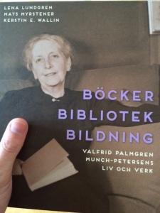 Biografi över Valfrid Palmgren Munch-Petersen